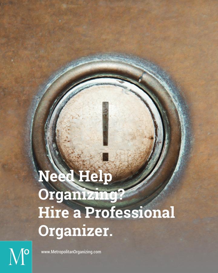 Hire An Organizer: Need Help Organizing? Hire A Professional Organizer