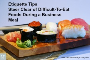 Steer Clear of Difficult-To-Eat Foods During a Business Meal