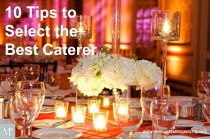 How to Enjoy Your Own Party by Selecting the Best Caterer