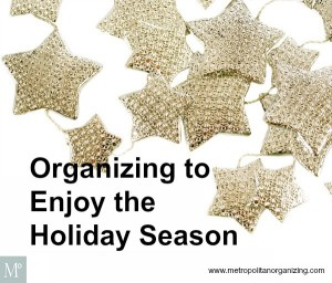 Organizing for Great Holidays