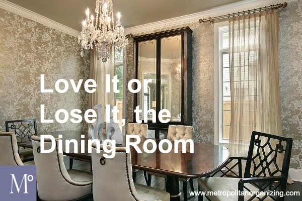 Love It Or Lose The Dining Room