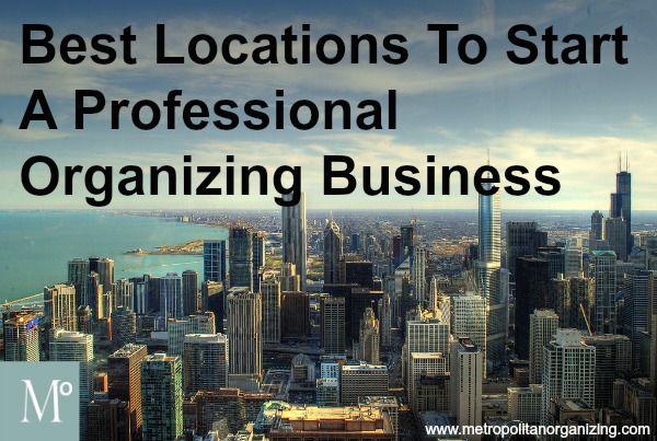 Best Locations For Your Professional Organizing Business
