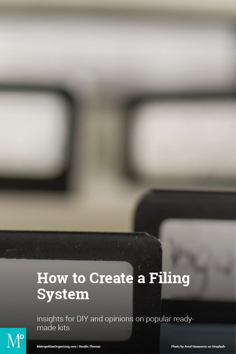 How to Create a Filing System; Tips for Organizing Paper