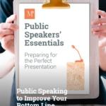 Public Speaking: Improve Your BottomLine