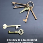 The Key to a Successful OrganizingBusiness